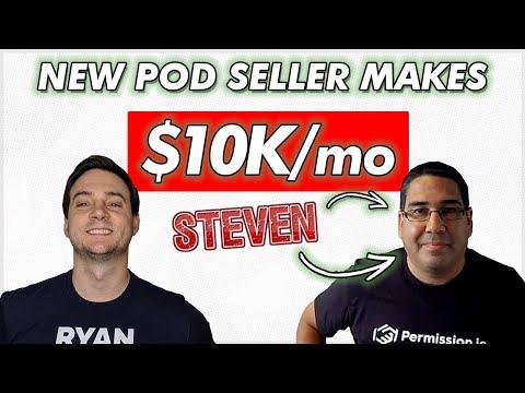 NEW POD SELLER MAKES $10K/mo (How Steven Does It!)