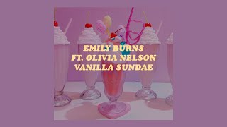 「Vanilla Sundae - Emily Burns ft. Olivia Nelson lyrics🍒🌸」