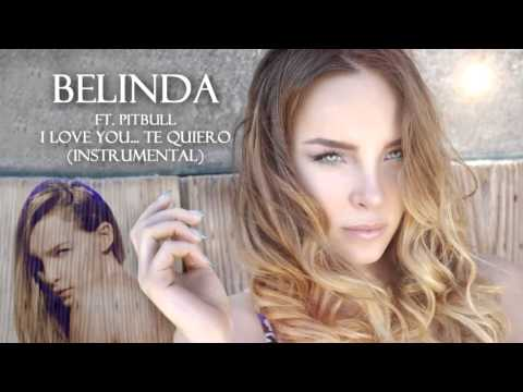 Baixar Belinda ft Pitbull - I Love You... Te Quiero Instrumental