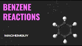 Reactions of Benzene 1