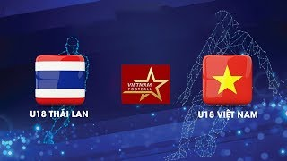 Tường Thuật Lại   U18 Thailand - U18 Vietnam