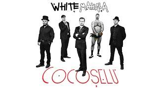 White Mahala - Băutura (mă face deștept)