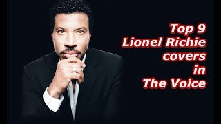 Top 9 - Lionel Richie covers in The Voice