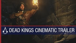Assassin's Creed Unity raising Dead Kings