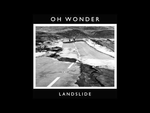 Oh Wonder - Landslide (Official Audio)
