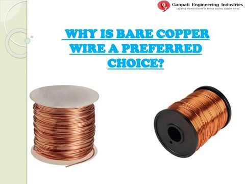 Why Is Bare Copper Wire A Preferred Choice?