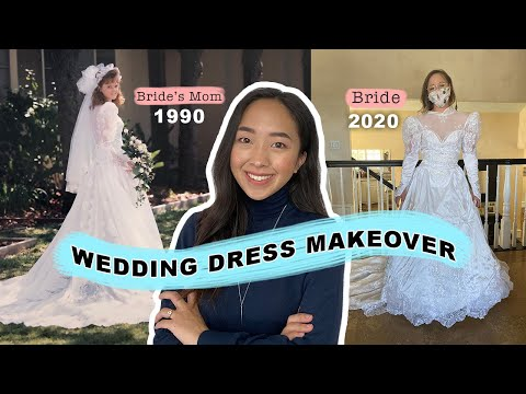 Wedding Dress Makeover | I Altered Her Mom's 1990 Bridal Gown!