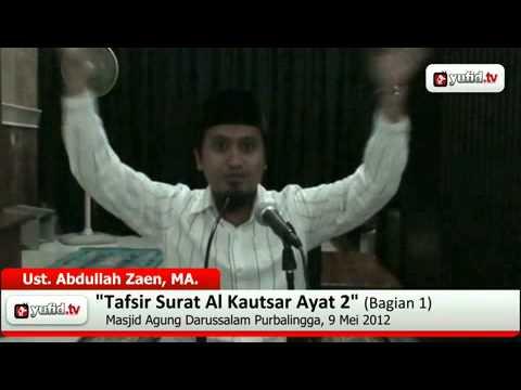 Pengajian Tafsir Al-Quran Surat Al Kautsar Ayat 2 Bagian 1