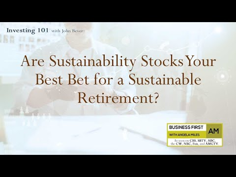 Investing101: Sustainability Stocks for a Sustainable Retirement- Earth Day Stock Tips 2021