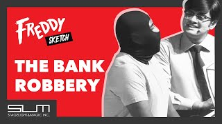 The Bank Robbery | Freddy Skits