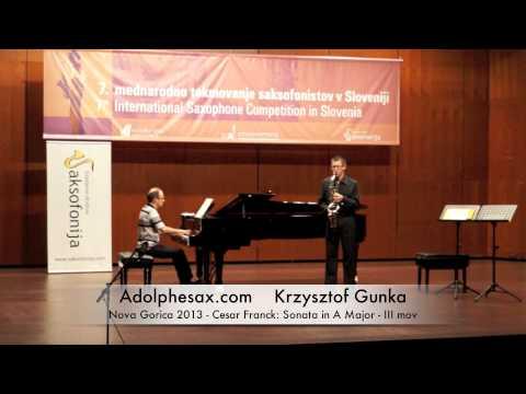 Krzysztof Gunka - Nova Gorica 2013 - Cesar Franck: Sonata in A Major III mov