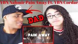 my-dad-reacts-ybn-nahmir-pain-away-ft-ybn-cordae-reaction-official-music-video.jpg