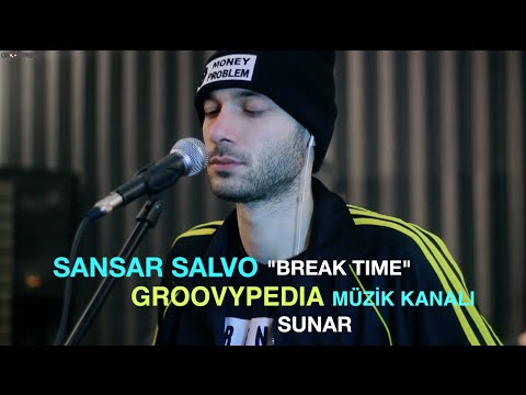 Break Time w/Sansar Salvo  - Groovypedia Röportaj