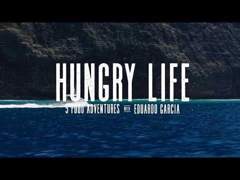 Hungry Life | 5 Food Adventures with Eduardo Garcia