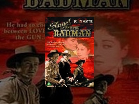 Angel And The Bad Man - John Wayne
