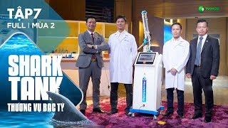 Shark Tank Việt Nam Tập 7 Full | Cạn Vốn Hoạt Động, Hai Nhà Khoa Học Phải Gõ Cửa Shark Tank  | Mùa 2