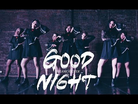 Dreamcatcher (드림캐쳐) - GOOD NIGHT | Dance Cover by 2KSQUAD