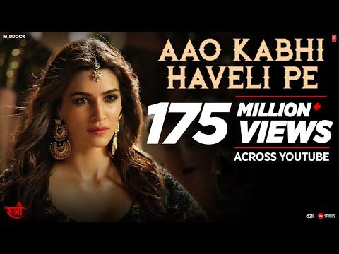 Aao Kabhi Haveli Pe Video - STREE - Kriti Sanon - Badshah, Nikhita Gandhi, Sachin - Jigar