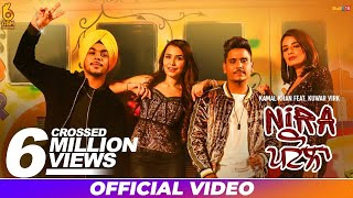 Nira Patola – Kamal Khan – Kuwar Virk Video HD