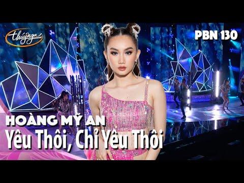 PBN 130 | Hoàng Mỹ An - Yêu Thôi, Chỉ Yêu Thôi (with Lyrics)