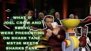 VKMTV -  Joel Crow and Tom Servo of MST3K on Shark Tank (Part 2 Mash Up)