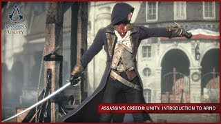 Assassin's Creed Unity: Introduction to Arno