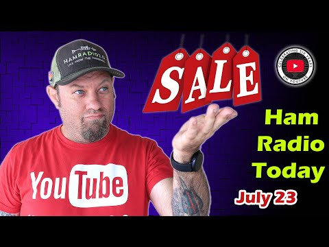 Ham Radio Today - Events and Shopping Deals for July 2021