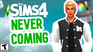 THINGS NEVER COMING TO SIMS 4