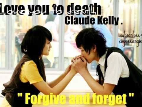 Love you to Death-Claude Kelly.