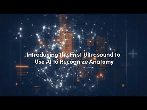 Clarius Introduces First Ultrasound System That Uses AI and Machine Learning to Recognize Anatomy for an Instant Window into the Body