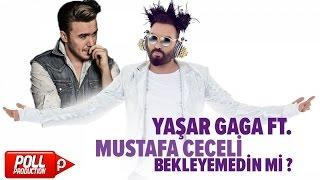 Yaşar Gaga & Mustafa Ceceli - Bekleyemedin Mi?