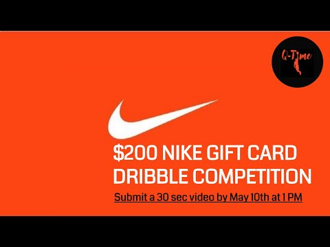 $200 NIKE GIFT CARD Dribble Competition for the Male and Female Winner