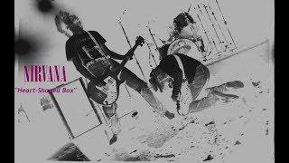 Nirvana - Heart-Shaped Box (Bleach Remix)