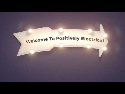 Positively Electrical Contractor in Santa Barbara, CA