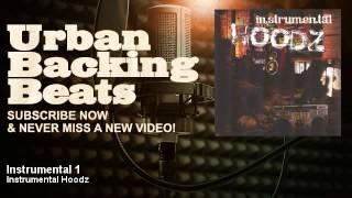 Instrumental Hoodz - Instrumental 1 - URBAN BACKING BEATS
