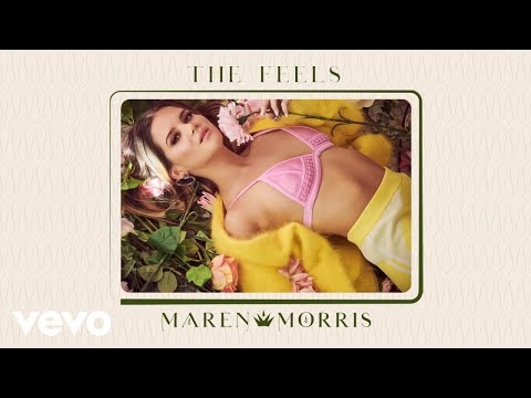 Maren Morris - The Feels (Audio)