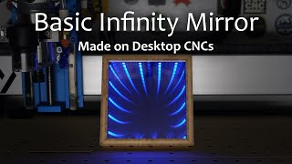 Designing and Machining a Basic Infinity Mirror