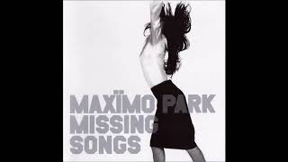 06 A Year Of Doubt- Missing Songs - Maxïmo Park