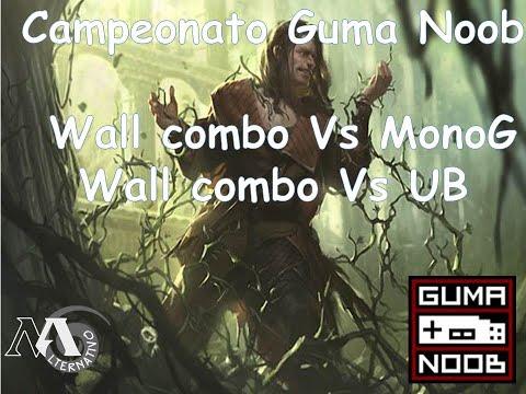 Gameplay Wall combo Vs monoG e UB Campeonato do guma