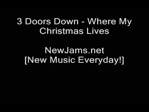 3 Doors Down - Where My Christmas Lives (NEW SINGLE 2009)