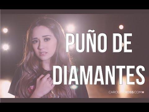 Puño de diamantes - Duelo (Carolina Ross cover)