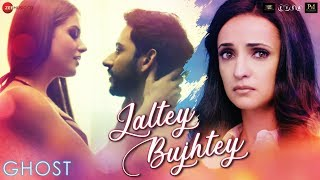 Jaltey Bujhtey – Aakanksha Sharma – Ghost