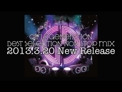 GIRLS`GENERATION 少女時代_BEST SELECTION NON STOP MIX DIGEST MOVIE