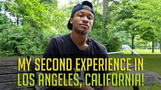 My Second Experience In LA!