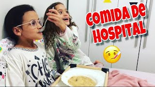 24 HORAS CUIDANDO DA MINHA IRMÃ / COMIDA DE HOSPITAL