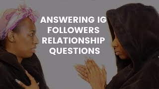 FIX IT LALA- ANSWERING RELATIONSHIP ADVICE FROM IG FOLLOWERS *HONEST*