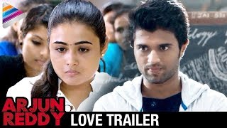 Arjun Reddy Latest Love Trailer