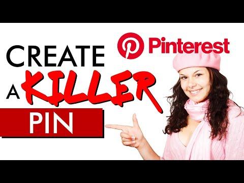 Create a KILLER Pin – PINTEREST TUTORIAL For Beginners