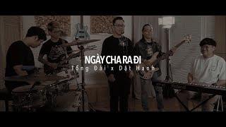 Ngày Cha Ra Đi (Requiem)   Dật Hanh x Tổng Đài   Music Video Official