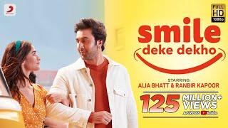 Smile Deke Dekho – Alia Bhatt – Ranbir Kapoor – Sunidhi Chauhan